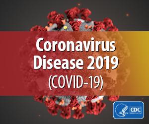 Coronavirus (COVID-19) General Info
